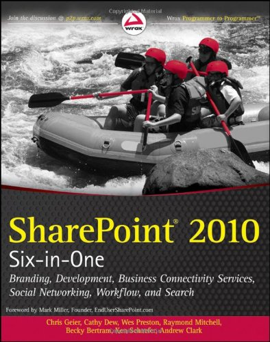 SharePoint 2010 Six-in-One (Wrox Programmer to Programmer) By Chris Geier
