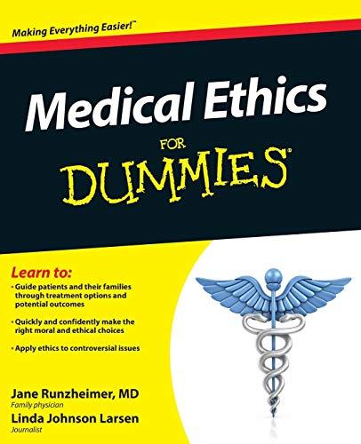 Medical Ethics For Dummies By Jane Runzheimer