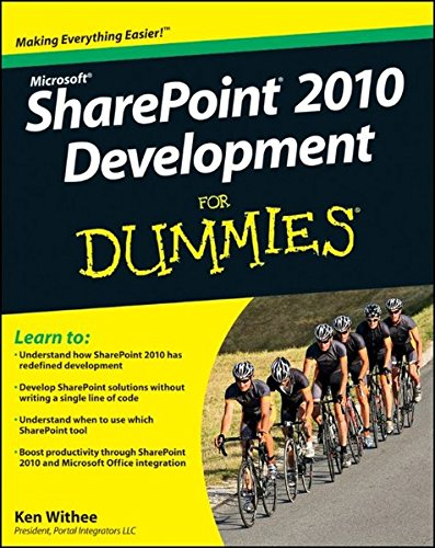 SharePoint 2010 Development For Dummies by Ken Withee