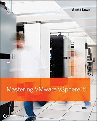 Mastering VMware VSphere 5 by Scott Lowe