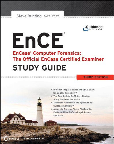 EnCase Computer Forensics -- The Official EnCE By Steve Bunting