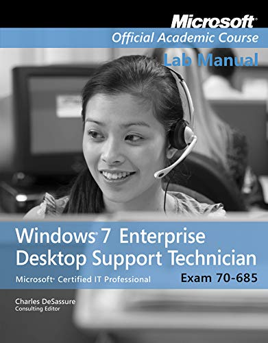 Exam 70-685, Lab Manual By Microsoft Official Academic Course