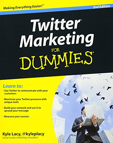 Twitter Marketing For Dummies By Kyle Lacy