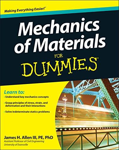 Mechanics of Materials for Dummies by James H. Allen
