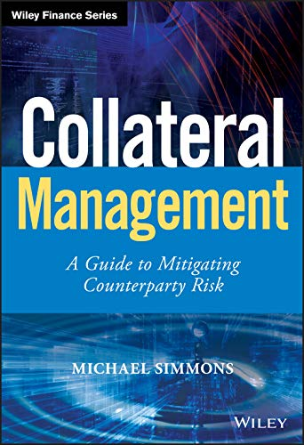 Collateral Management By Michael Simmons