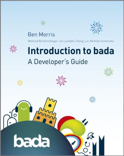 An Introduction to Bada By Ben Morris