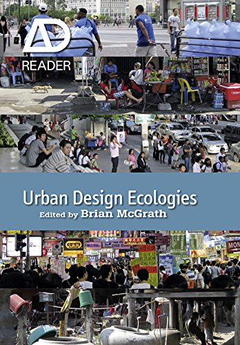 Urban Design Ecologies: AD Reader By Edited by Brian McGrath