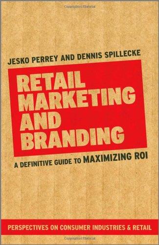Retail Marketing and Branding By Jesko Perrey