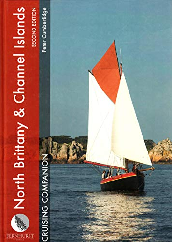 North Brittany and Channel Islands Cruising Companion By Peter Cumberlidge