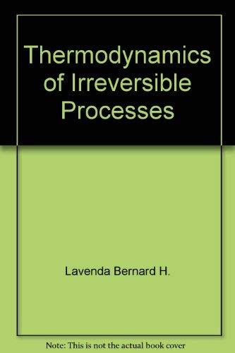 Lavenda: *Thermodynamics* of Irreversibl By LAVENDA