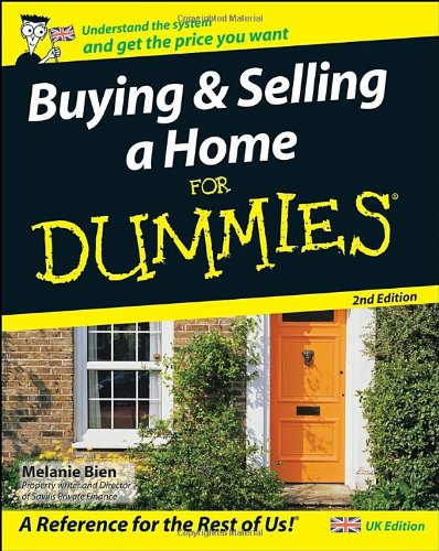 Buying and Selling a Home For Dummies by Melanie Bien
