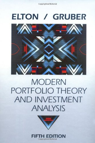 Modern Portfolio Theory and Investment Analysis By Edited by Edwin J. Elton