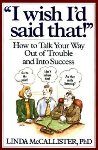 """I Wish I'd Said That!"" By Linda McCallister"