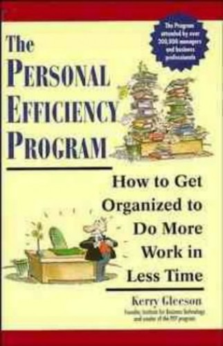 The Personal Efficiency Programme By Kerry Gleeson