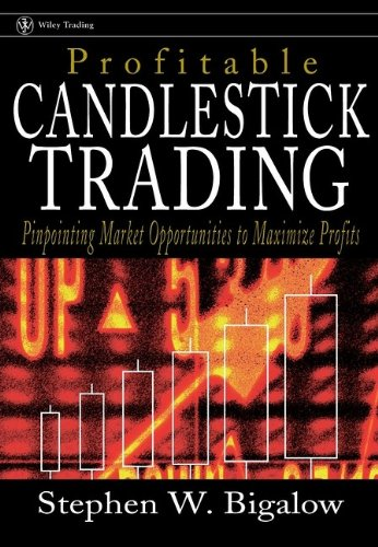Profitable Candlestick Trading By Stephen W. Bigalow