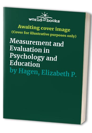 Measurement and Evaluation in Psychology and Education By Robert L. Thorndike