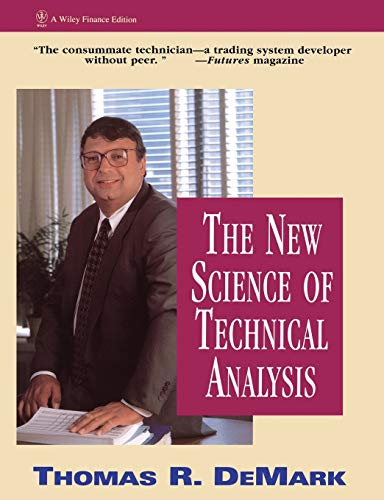 The New Science of Technical Analysis By Thomas R. DeMark