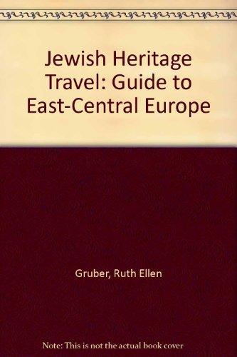 Jewish Heritage Travel By Ruth Ellen Gruber