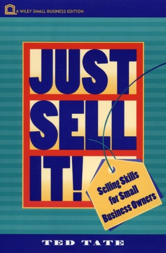 Just Sell It! By Ted Tate