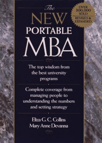 The New Portable MBA By Eliza G.C. Collins