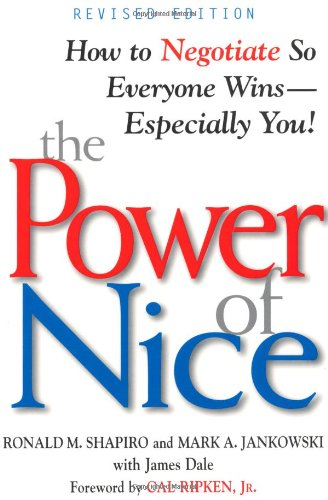 The Power of Nice By Ronald M. Shapiro