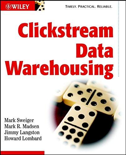 Clickstream Data Warehousing By Mark Sweiger
