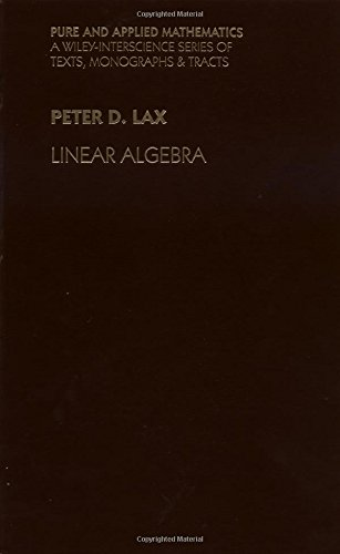 Linear Algebra By Peter D. Lax