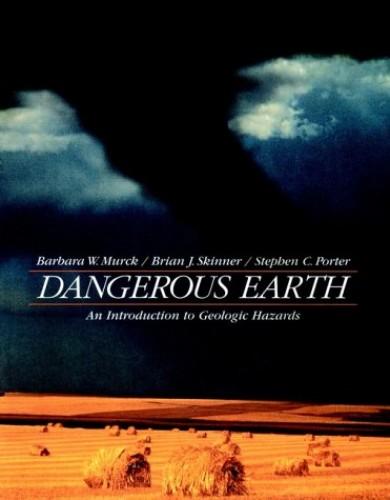 Dangerous Earth By Barbara Murck