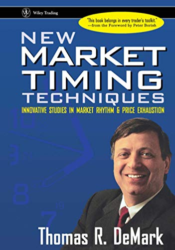 New Market Timing Techniques By Thomas R. DeMark