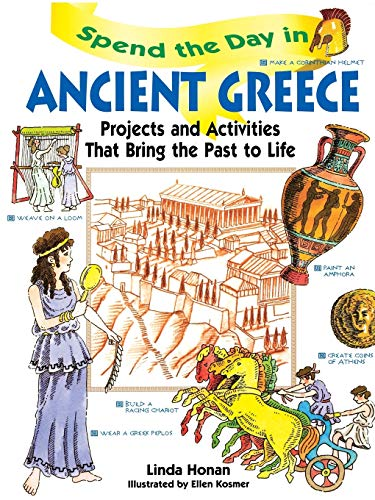 Spend the Day in Ancient Greece By Linda Honan
