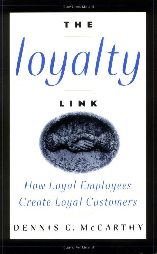 The Loyalty Link By Dennis G. McCarthy