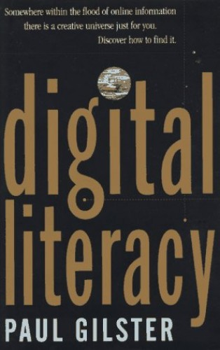 Digital Literacy By Paul Gilster