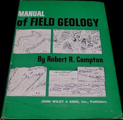 Manual of Field Geology By Robert R. Compton