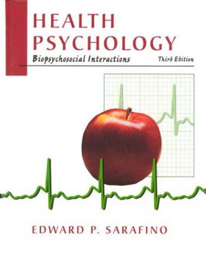 Health Psychology By Edward P. Sarafino