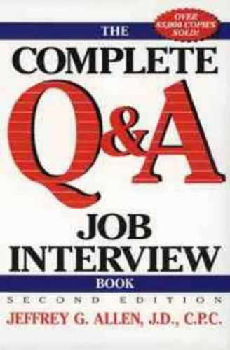 The Complete Q and A Job Interview Book By Jeffrey G. Allen