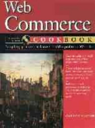 Web Commerce Cookbook By Gordon McComb