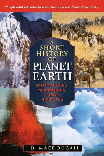 A Short History of Planet Earth By J.D. MacDougall