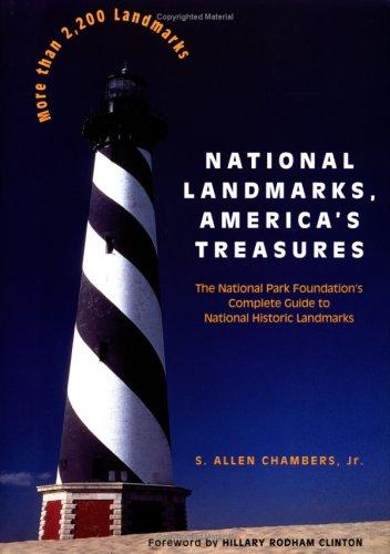 National Landmarks, America's Treasures By S.Allen Chambers