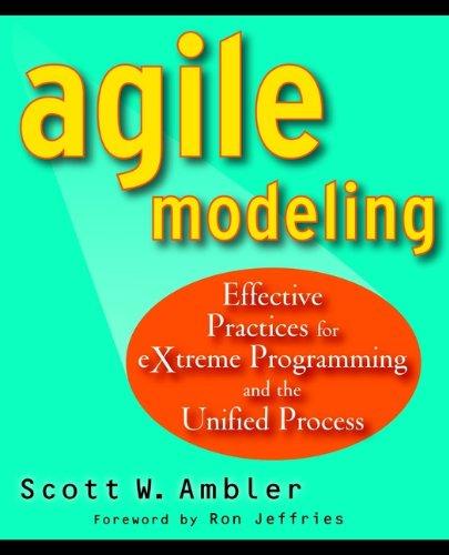 Agile Modeling By Scott W. Ambler