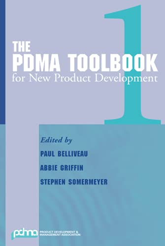 The PDMA ToolBook 1 for New Product Development By Edited by Paul Belliveau