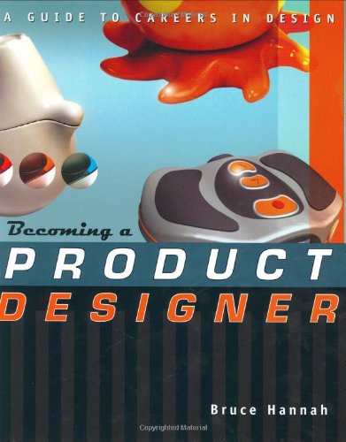 Becoming a Product Designer By Bruce Hannah