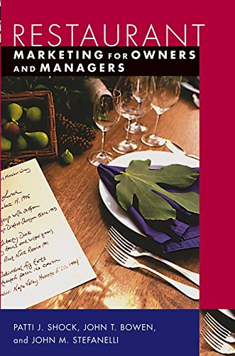 Restaurant Marketing for Owners and Managers By Patti J. Shock