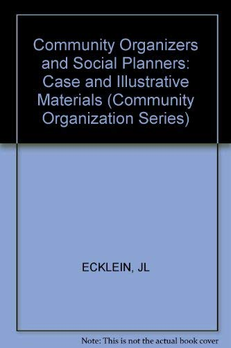 Community Organizers and Social Planners By J.L. Ecklein