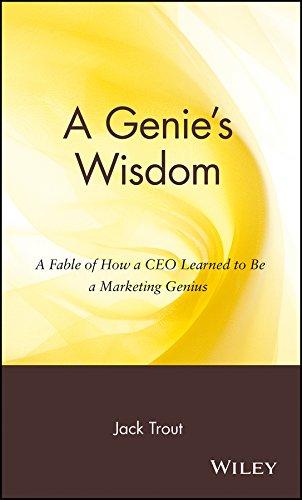 A Genie's Wisdom By Jack Trout