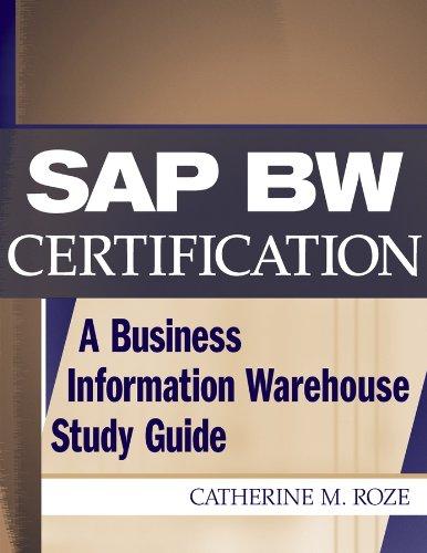 SAP BW Certification By Catherine M. Roze