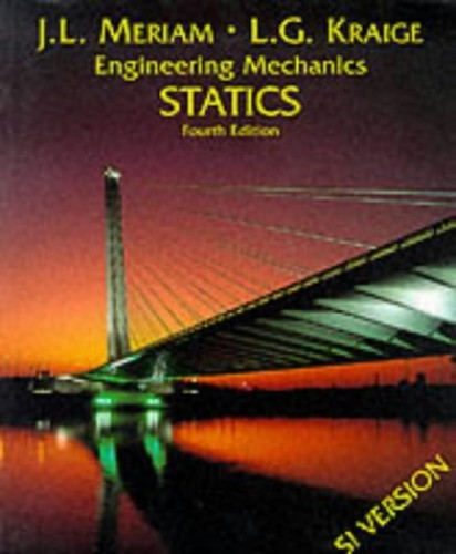 Engineering Mechanics: v.1: Statics by J. L. Meriam