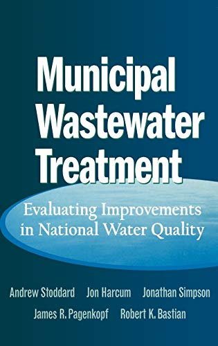 Municipal Wastewater Treatment By Andrew Stoddard