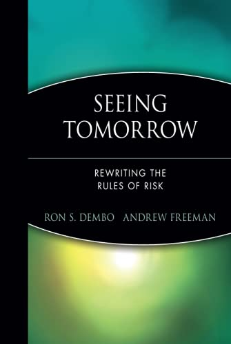 Seeing Tomorrow By Ron S. Dembo