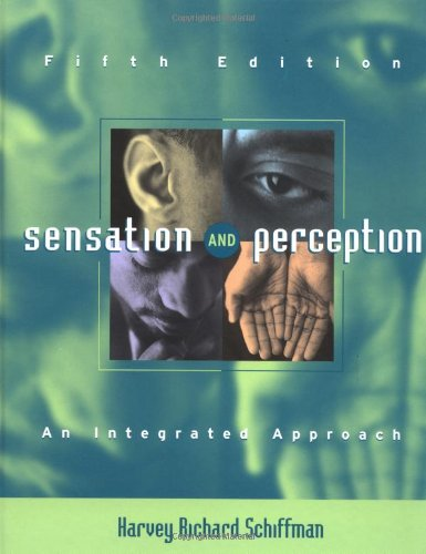 Sensation and Perception By Harvey Richard Schiffman