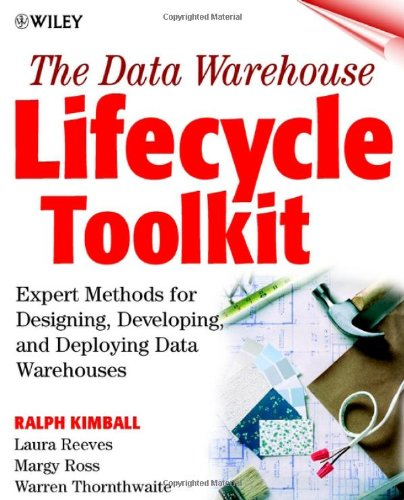 The Data Warehouse Lifecycle Toolkit By Ralph Kimball